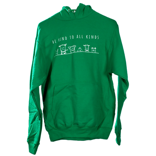 """Unisex Hoodie KELLY GREEN - """"Be Kind To All Kinds"""""""