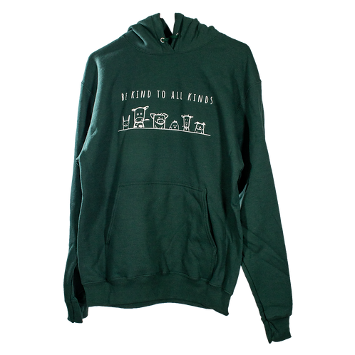 """Unisex Hoodie DARK GREEN - """"Be Kind To All Kinds"""""""