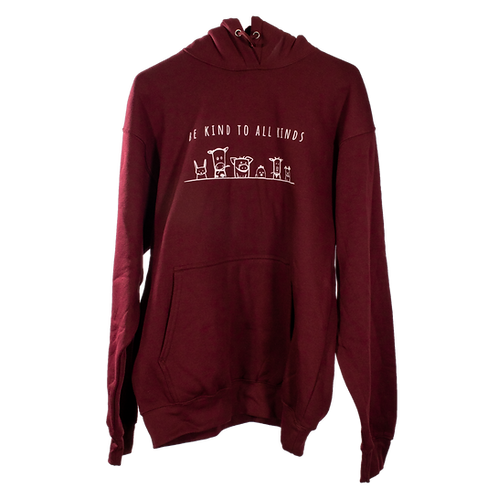 "Unisex Hoodie MAROON - ""Be Kind To All Kinds"""