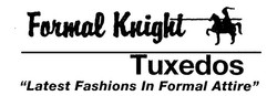 Formal Knights Tuxedos
