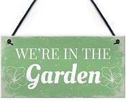 We're in the garden