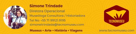 Simone Trindade - Museóloga e historiadora  Co-fundadora e Diretora Operacional  COO - Tecnomuseu