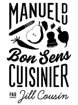 Manuel du Bon Sens Cuisinier