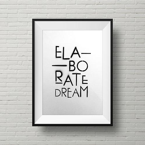 Elaborate Dream