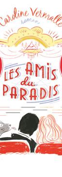 Les amis du paradis (2014)