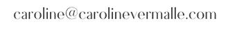 caroline@carolinevermalle.com.png