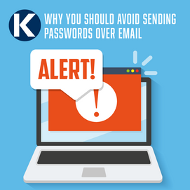 WHY CAN'T I SEND MY PASSWORD THROUGH EMAIL?