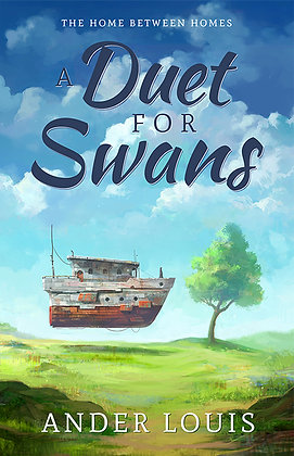 A Duet for Swans, Book 1 (Novel, Pre-Order)