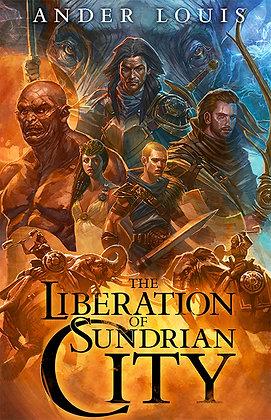 The Liberation of Sundrian City (Paperback Novel)