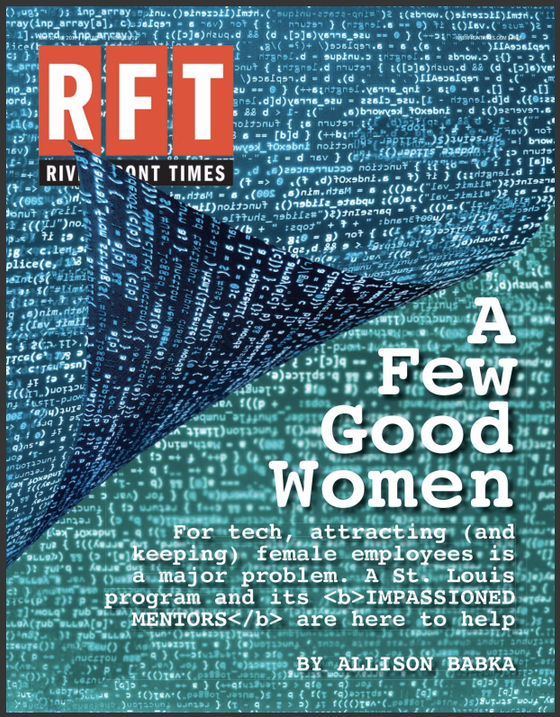 It's Tough Being a Woman in Tech (Riverfront Times)
