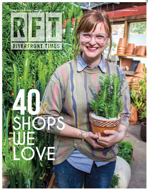 "Cover of the Riverfront Times' ""40 Shops We Love"" issue with a female florist holding a potted plant in a nursery"
