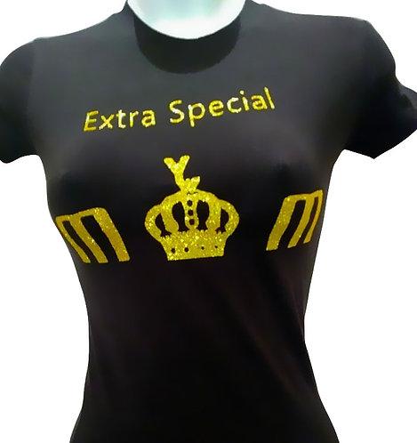 Extra Special Mom's T Shirt