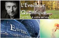 L'EVEILLEUR QUANTIQUE GROUPE FACEBOOK LES PROS DE L'ACCOMPAGNEMENT VOUS PARLENT