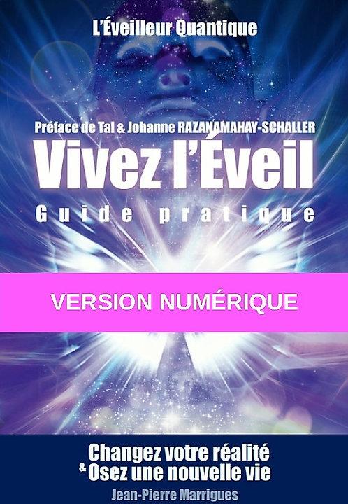 """"""" VIVEZ L'EVEIL - GUIDE PRATIQUE """" - Version numérique"""