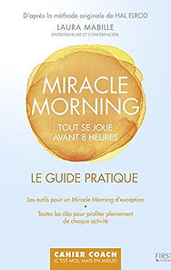 Miracle Morning le guide pratique Laura