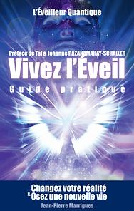 Vivez l'Eveil Guide Pratique CHAN