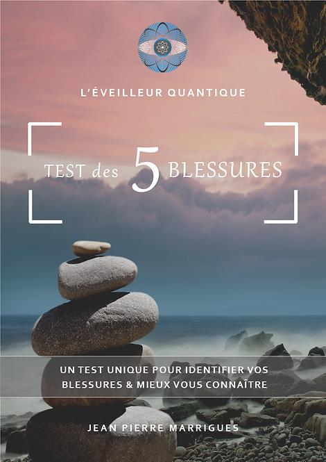 Le TEST des 5 BLESSURES