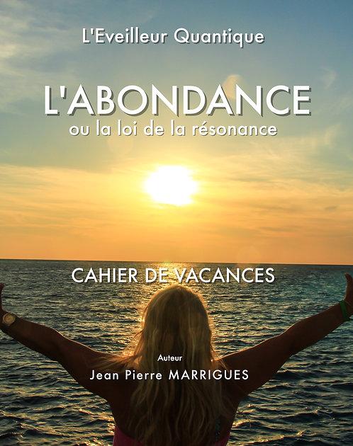 """Le cahier d'ateliers """"LES SECRETS DE L'ABONDANCE"""""""