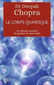Le corps quantique Deepak Chopra LIVRE E