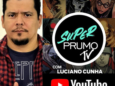 Quadrinhos e cultura pop no canal Super Prumo TV