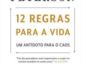 12 Regras Para a Vida, de Jordan Peterson