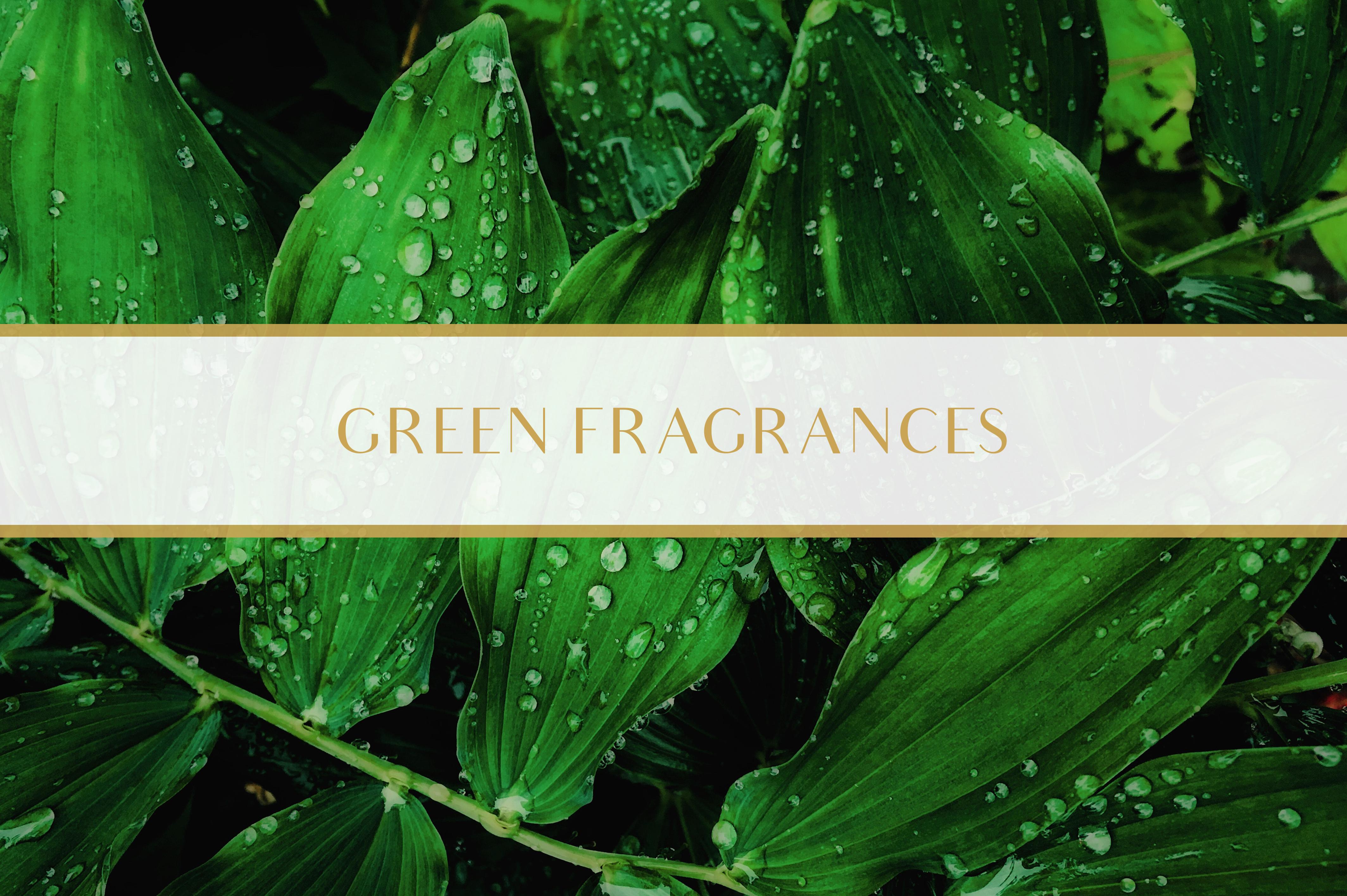 Green Fragrances