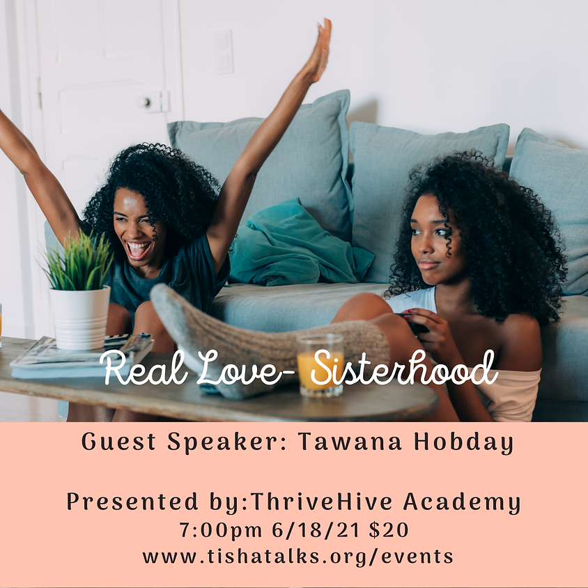Real Love - What it means to have a Sisterhood (1)