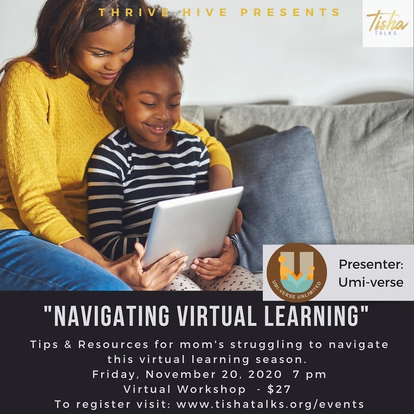 Navigating Virtual Learning as a Mom