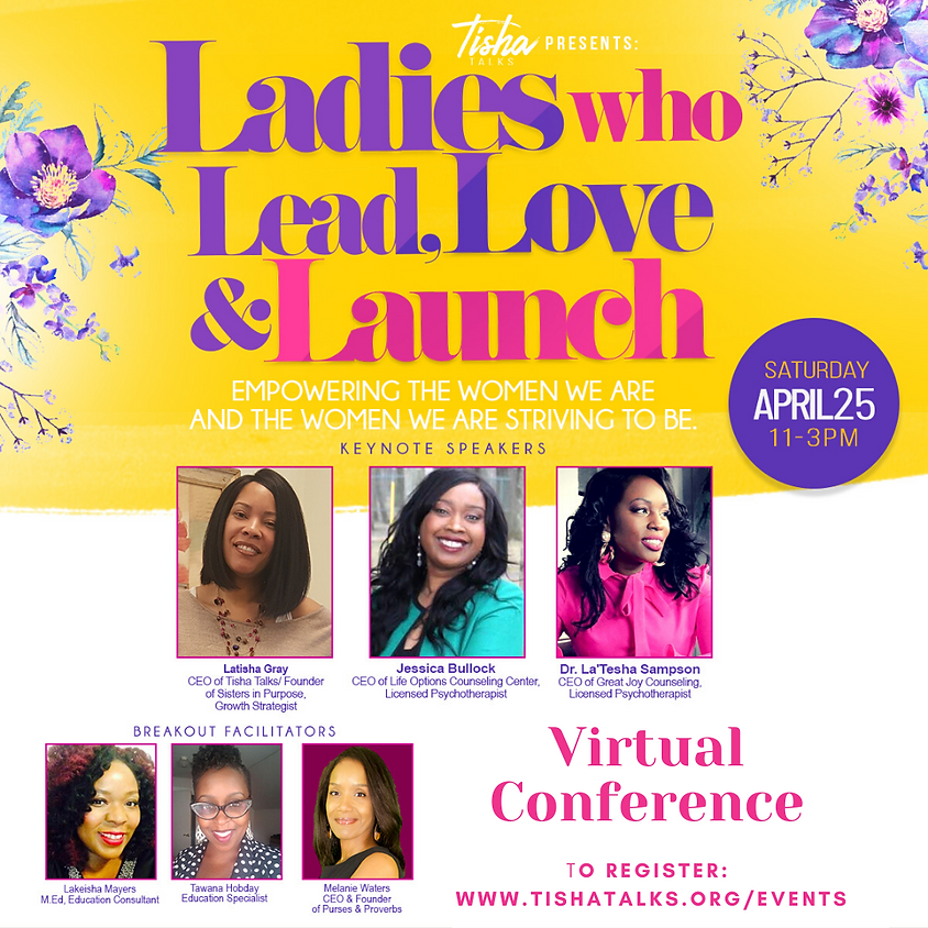 Ladies Who Lead. Love, and Launch