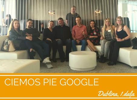 Ciemos pie Google (Dublina, 1. daļa)