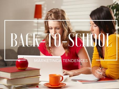 """""""Back-to-School"""" Mārketinga Tendences"""