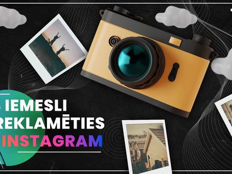 4 iemesli reklamēties Instagram