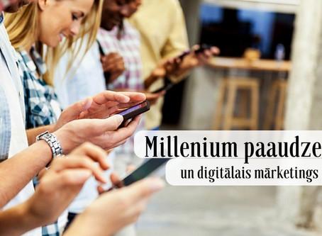 Millenium paaudze un digitālais mārketings