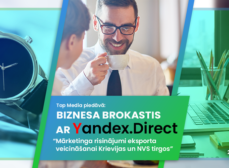 Yandex.Direct – vārti uz Krievijas tirgu