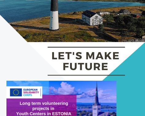 LONG-TERM VOLUNTEERING (ESC)│ESTONIA 🇪🇪│LET'S MAKE FUTURE