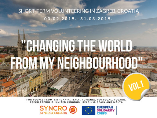 "SHORT-TERM VOLUNTEERING (ESC)│ Zagreb, Croatia 🇭🇷 │""Changing The World From My Neighbourhood"""