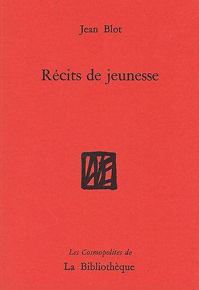 Jean Blot - Récits de jeunesse