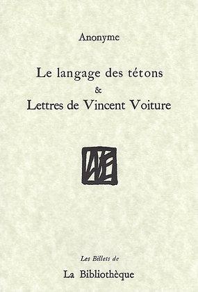 Le langage des tétons (anonyme) & Lettres de Vincent Voiture