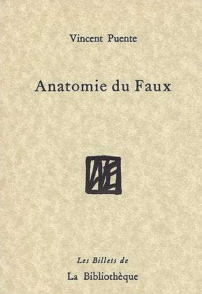 Vincent Puente - Anatomie du Faux