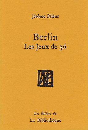 Jérome Prieur - Berlin, Les Jeux de 36