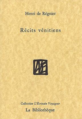 Henri de Régnier - Récits vénitiens