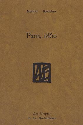 Charles Baudelaire & Charles Meryon - Paris, 1860