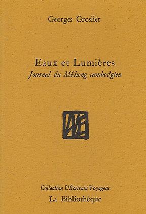 Georges Groslier - Eaux et Lumières