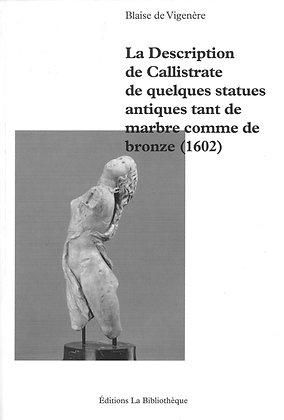 Blaise de Vigenère - La description de Callistrate de quelques statues antiques
