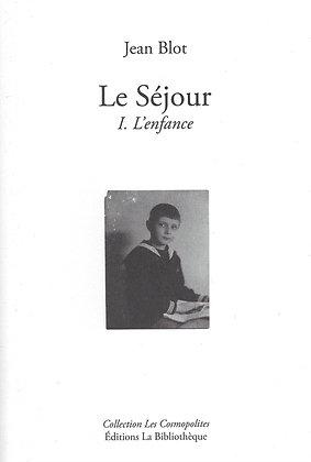 Jean Blot - Le Séjour