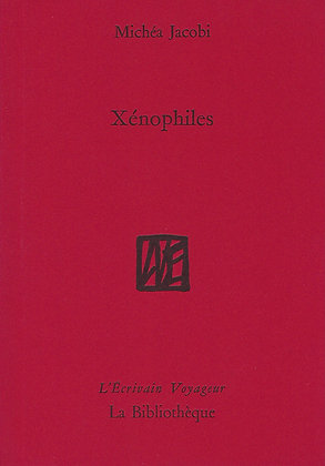 Michéa Jacobi - Xénophiles