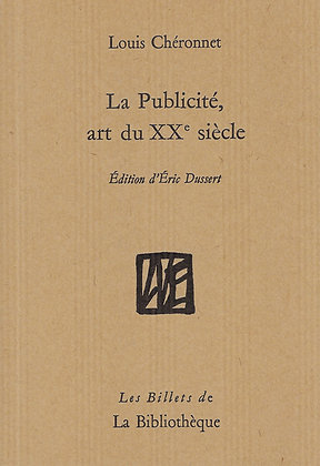 Louis Cheronnet - La Publicité, art du XX° siècle