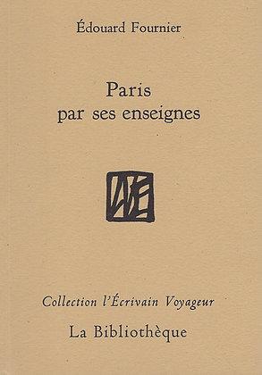 Edouard Fournier - Paris par ses enseignes