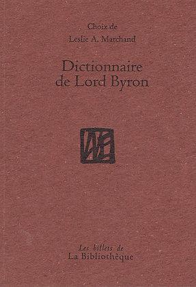 Choix de Leslie Marchand - Dictionnaire de Lord Byron