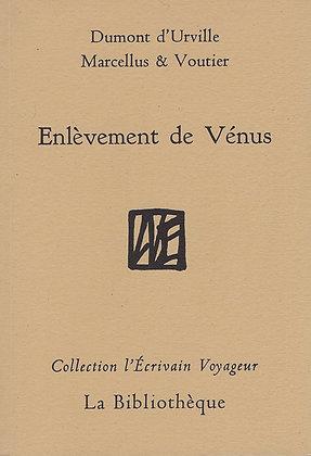 Dumont d'Urville, Marcellus et Voutier - Enlèvement de Vénus